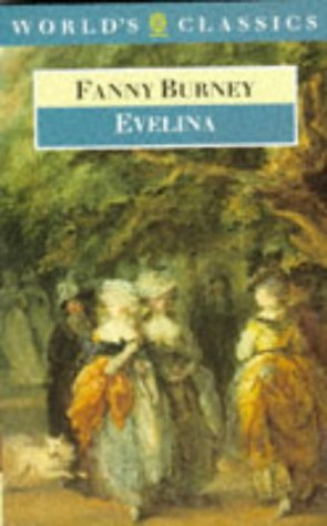 9780192815965: Evelina: Or the History of a Young Lady's Entrance into the World (World's Classics)