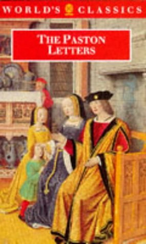 The Paston Letters A Selection in Modern Spelling
