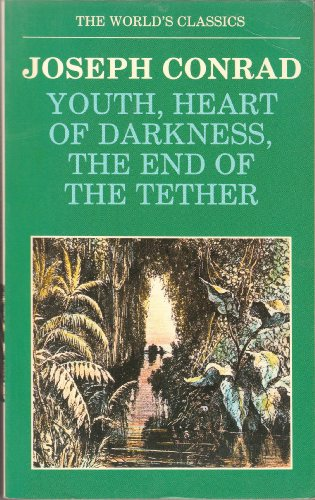 9780192816269: Youth, Heart of Darkness, The End of the Tether (World's Classics)