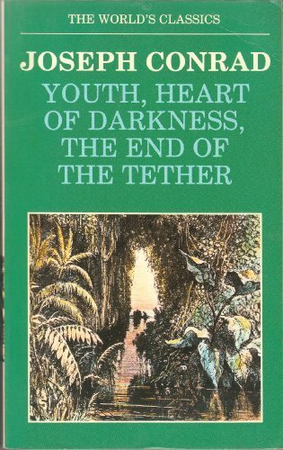 9780192816269: Youth, Heart of Darkness, The End of the Tether (The World's Classics)