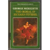 The Ordeal of Richard Feverel (World's Classics): George Meredith; John Halperin