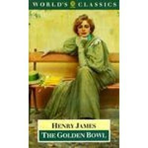 9780192816535: The Golden Bowl (The World's Classics)