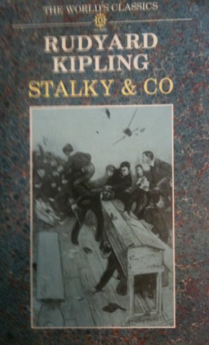 9780192816603: Complete Stalky & Co (World's Classics)