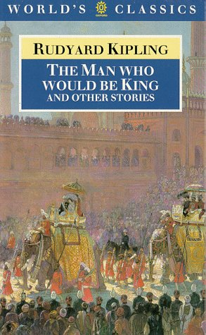 The Man Who Would Be King and: Kipling, Rudyard and