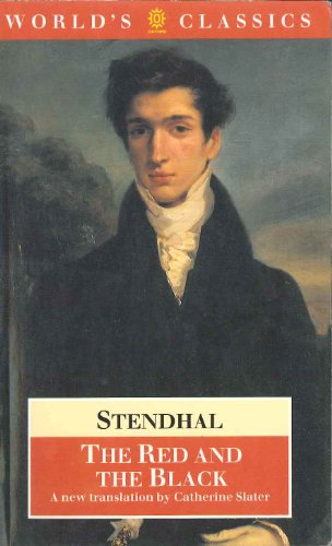 Red and the Black : A Chronicle: Stendhal