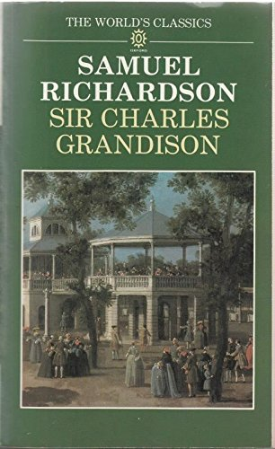 9780192817457: Sir Charles Grandison (The World's Classics)