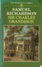 9780192817457: Sir Charles Grandison (The World's Classics)