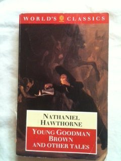 9780192817464: Young Goodman Brown and Other Tales (The World's Classics)