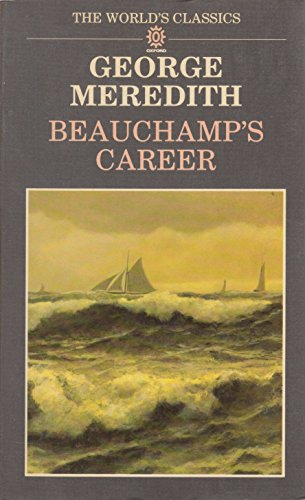 9780192817518: Beauchamp's Career (World's Classics)