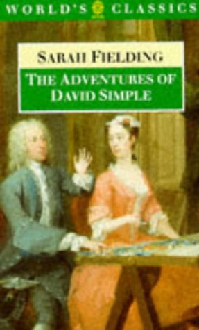 9780192817662: The Adventures of David Simple: Containing an Account of His Travels Through the Cities of London and Westminster in the Search of a Real Friend (The World's Classics)