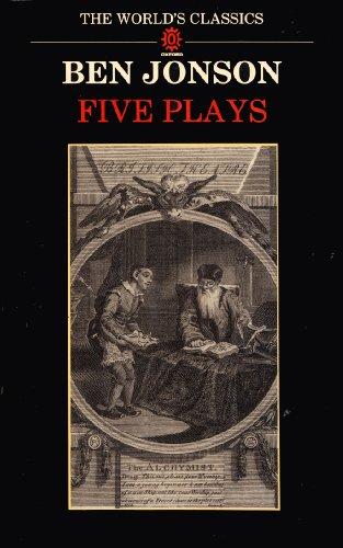 Five Plays (World's Classics): Ben Jonson