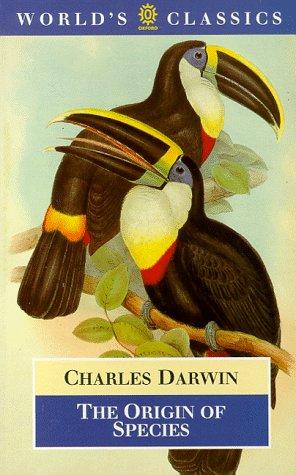 The Origin of Species (World's Classics): Charles Darwin