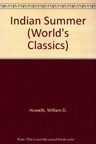 Indian Summer: Howells, William Dean;
