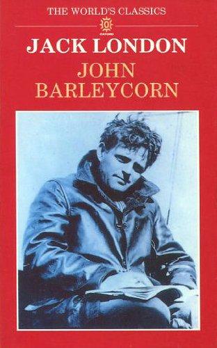 9780192818041: John Barleycorn: Alcoholic Memoirs (World's Classics)