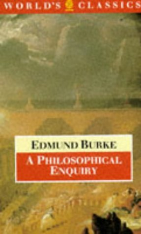 9780192818072: A Philosophical Enquiry into the Origin of our Ideas of the Sublime and Beautiful (The World's Classics)