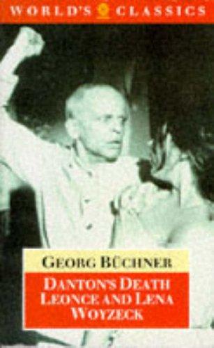 Danton's Death, Leonce and Lena, Woyzeck (The: Georg Büchner