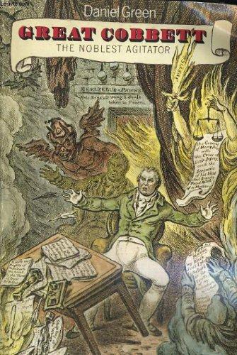 9780192818652: Great Cobbett: The Noblest Agitator (Oxford Paperbacks)