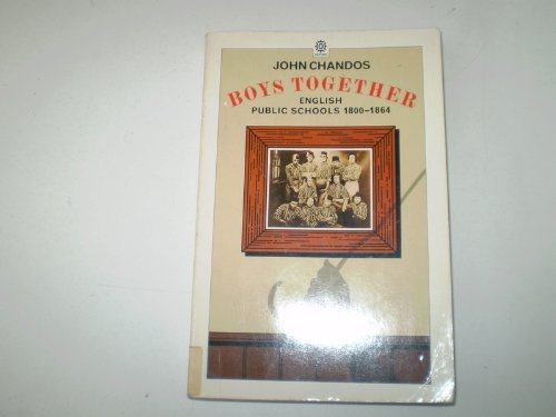 9780192818829: Boys together: English public schools, 1800-1864 (Oxford University Press paperback)