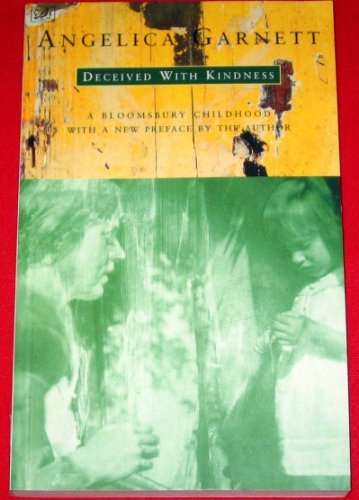 9780192819123: Deceived With Kindness: A Bloomsbury Childhood (Oxford Paperbacks)