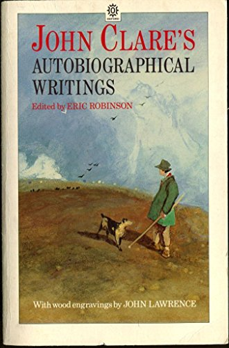 John Clare's Autobiographical Writings (Oxford Paperback Reference) (0192819232) by John Clare