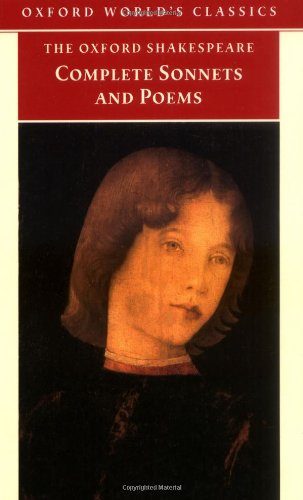 9780192819338: The Oxford Shakespeare: The Complete Sonnets and Poems