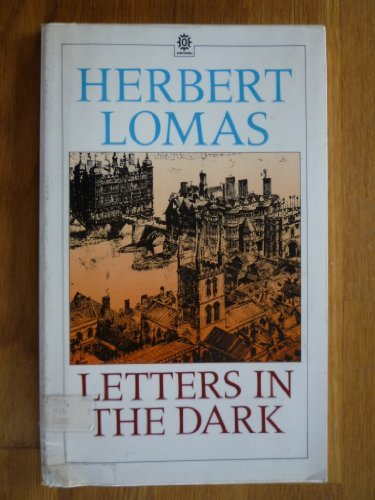 Letters in the Dark (Oxford Paperback Reference): Lomas, Herbert