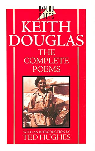 9780192819642: Keith Douglas: The Complete Poems (Oxford Poets) (Oxford Poets S.)