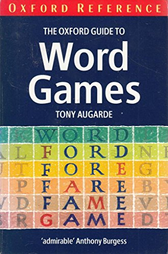9780192820051: The Oxford Guide to Word Games (Oxford Paperback Reference)