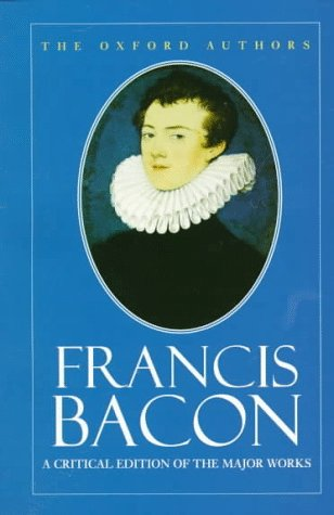 Francis Bacon (The Oxford Authors)