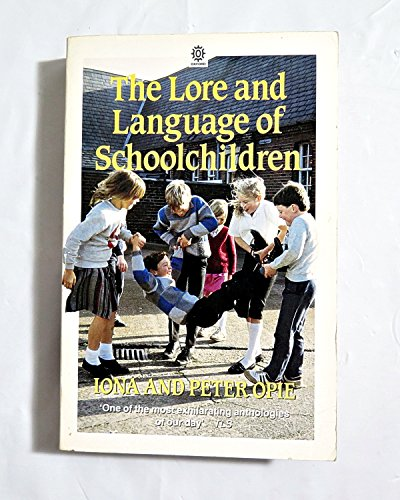 9780192820594: The Lore and Language of Schoolchildren (Oxford Paperbacks)