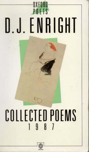 Collected Poems 1987: Enright, D. J.