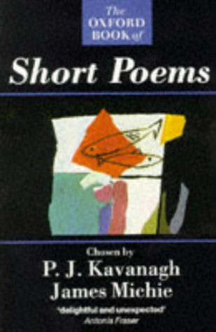 9780192820730: The Oxford Book of Short Poems