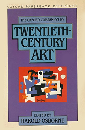 9780192820761: The Oxford Companion to Twentieth Century Art (Oxford Paperback Reference)