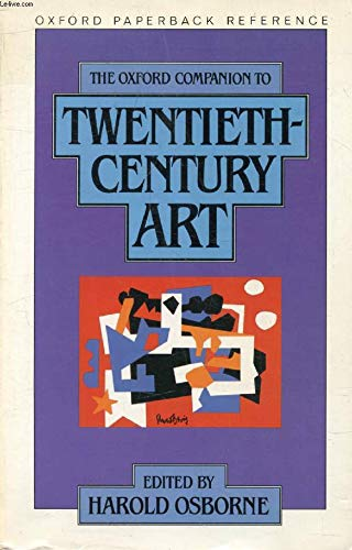 9780192820761: The Oxford Companion to Twentieth-Century Art (Oxford Quick Reference)