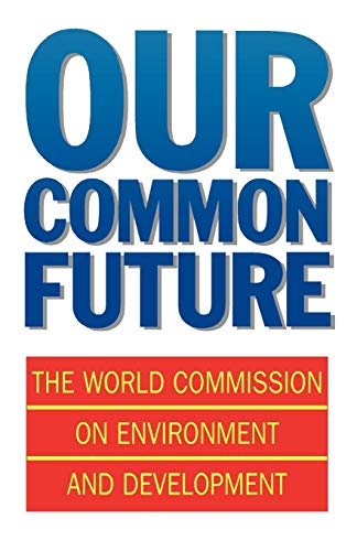 9780192820808: Our Common Future (Oxford Paperbacks)