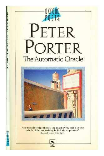 THE AUTOMATIC ORACLE: Porter, Peter
