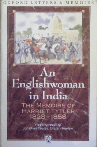 An Englishwoman in India The Memoirs of Harriet Tyler 1828-1858