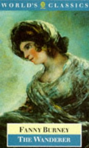 The Wanderer (The World's Classics): Burney, Frances