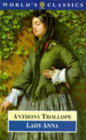 Lady Anna (The World's Classics): Trollope, Anthony