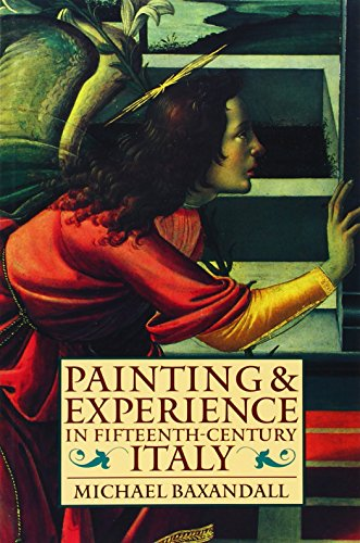 9780192821447: Painting and Experience in Fifteenth-Century Italy: A Primer in the Social History of Pictorial Style