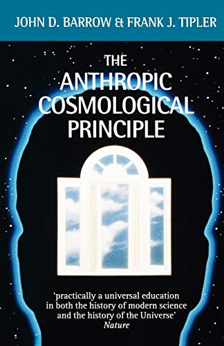 9780192821478: The Anthropic Cosmological Principle (Oxford Paperbacks)
