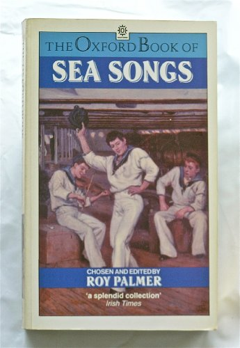 9780192821553: The Oxford Book of Sea Songs (Oxford paperbacks)