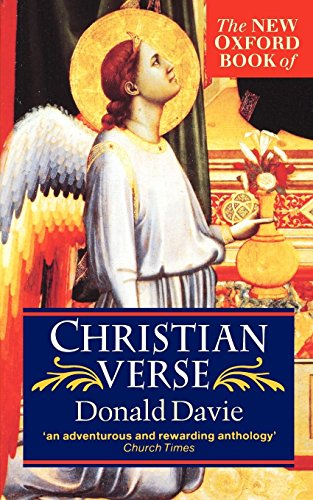 The New Oxford Book of Christian Verse: Oxford University Press,