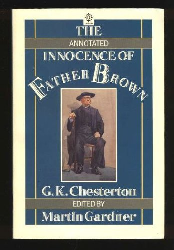 The Annotated Innocence of Father Brown (Oxford paperbacks)