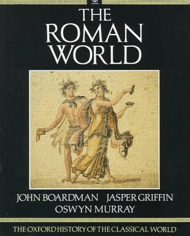 9780192821669: The Roman World: The Oxford History of the Classical World (Vol 2)