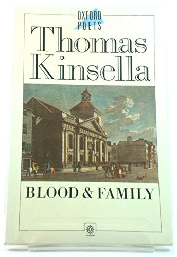 Blood and Family: Thomas Kinsella