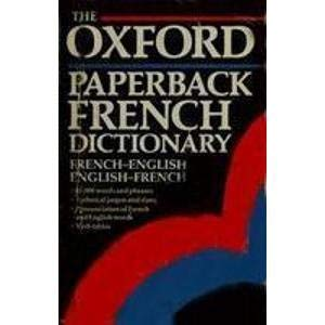 9780192821836: The Oxford Paperback French Dictionary: French-English, English-French (Oxford Paperback Reference)