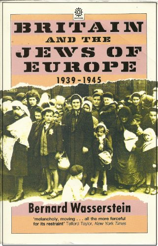 9780192821850: Britain and the Jews of Europe, 1939-45 (Oxford paperbacks)