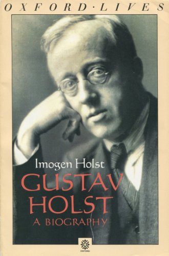 9780192821935: Gustav Holst: A Biography