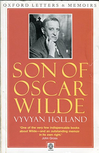 9780192821973: Son of Oscar Wilde (Oxford paperbacks - Oxford letters & memoirs)